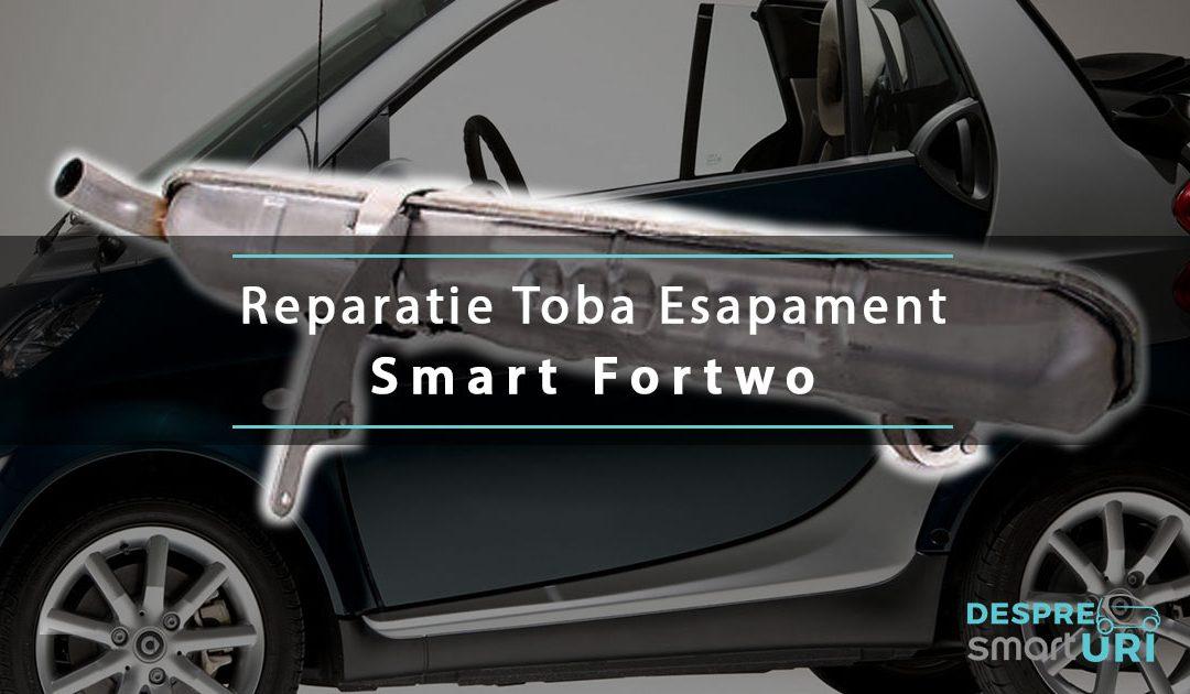 Reparatie Toba Esapament la Smart Fortwo 450