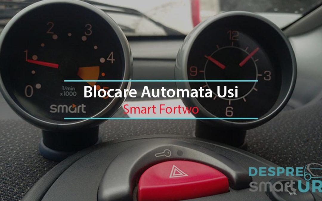 Blocare Automata Usi Smart Fortwo